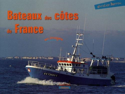 Bateaux des côtes de France par Christian Herrou