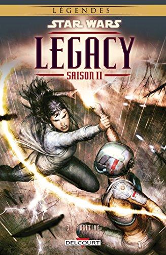 Star Wars Legacy saison II T03 Fugitive