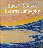 Edvard Munch - L'oeuvre sur papier