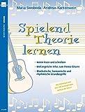 Spielend Theorie lernen / Spielend Theorie lernen, Gitarre: Mit Erklärungen und über 200 Trainingsfragen rund um die Gitarre