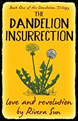 The Dandelion Insurrection - love and revolution - (Dandelion Trilogy Book 1)