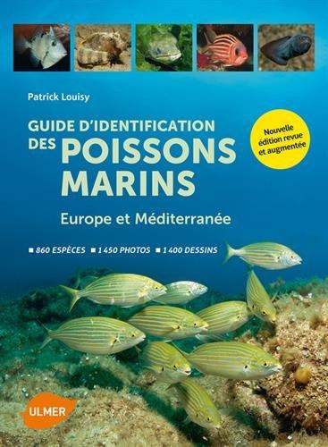 Guide d'identification des poissons marins - Eur.& Md. (Nouvelle dition)