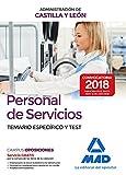 Personal de Servicios de la Administración de Castilla y León. Temario Especifico y Test