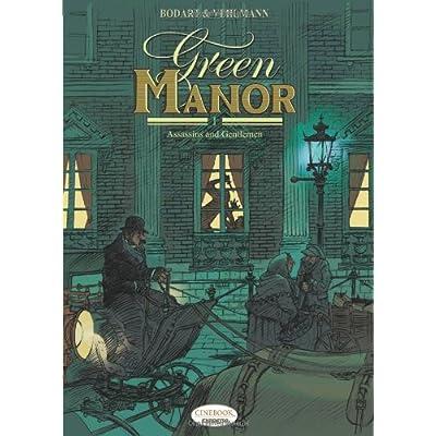 Green Manor, Tome 1 : Assassins and Gentlemen.