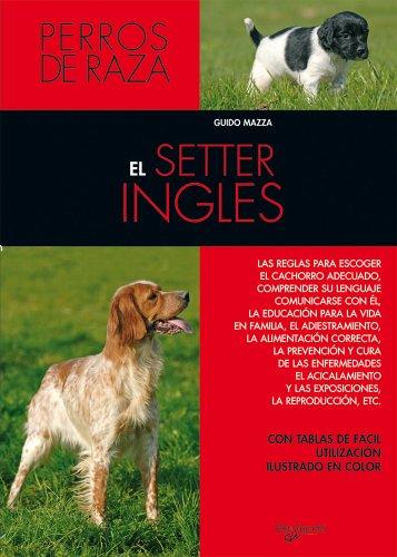 El setter inglés (Animales) por Guido Mazza