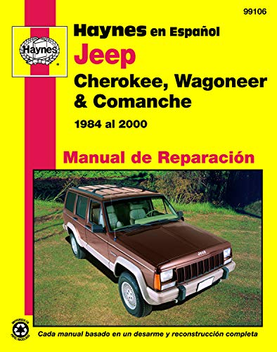 Jeep Cherokee, Wagoneer & Comanche 1984 al 2000 (Hayne's Automotive Repair Manual) (Jeep 2000 Haynes Cherokee)
