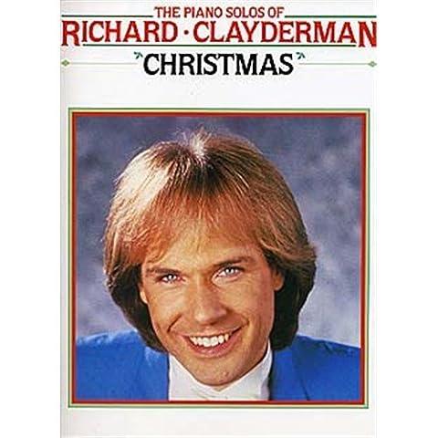 The Piano Solos Of Richard Clayderman: Christmas. Partitions pour Piano et Guitare(Symboles d'Accords)