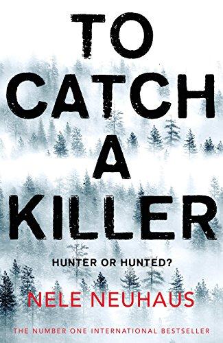 To Catch a Killer par Nele Neuhaus