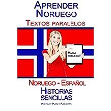 Aprender Noruego - Textos paralelos (Noruego - Español) Historias sencillas