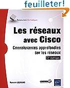 Les réseaux avec Cisco - Connaissances approfondies sur les réseaux (2ième édition)