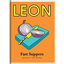 Little Leon: Fast Suppers: Naturally fast recipes (Little Leons) (English Edition)