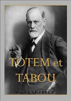 Totem et Tabou par [Freud, Sigmund]