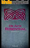 Die Akte Rosenthal - Teil 1 (Seelenfischer-Tetralogie-Band 3)
