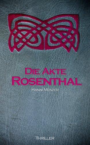 Buchseite und Rezensionen zu 'Die Akte Rosenthal - Teil 1 (Seelenfischer-Tetralogie-Band 3)' von Hanni Münzer