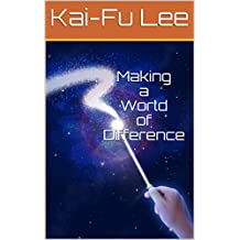 Making a World of Difference: Dr. Kai-Fu Lee's Autobiography