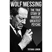 Wolf Messing: The True Story of Russia`s Greatest Psychic