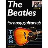 The Beatles For Easy Guitar Tablature. Partitions pour Tablature Guitare...