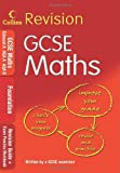 GCSE Maths: Foundation: Revision Guide + Exam Practice Workbook (Collins GCSE Revision)