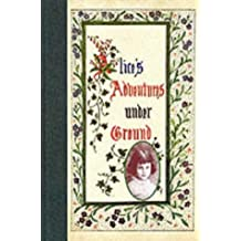 Alice's Adventures Underground by Lewis Carroll (1991-09-12)