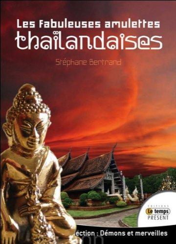 Les fabuleuses amulettes thaïlandaises
