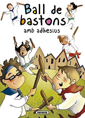 Ball de bastons amb adhesius (Contes i tradicions catalanes amb adhesius)