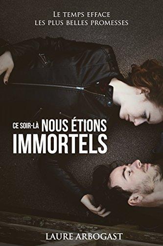 Ce soir-là nous étions immortels (Ensemble, à Paris)