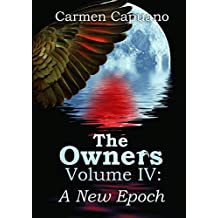 The Owners Volume Iv: A New Epoch: 4