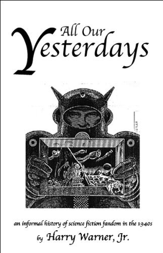 All Our Yesterdays by Harry, Jr. Warner (2004-09-30)