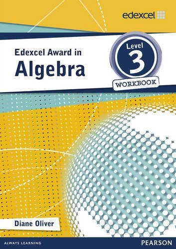 Edexcel Award in Algebra Level 3 Workbook (Edexcel Maths Awards) (2013-04-19)