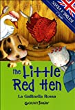 The little red hen (La gallinella rossa)