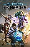 #7: Supers: Ex Heroes