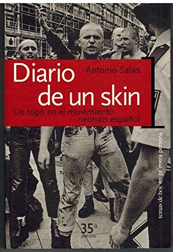 Diario de un skin : un topo en el movimiento neonazi español