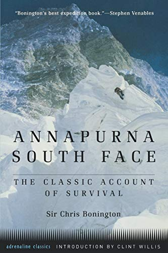 Annapurna South Face (Tr): The Classic Account of Survival (Adrenaline Classics) por Chris Bonington