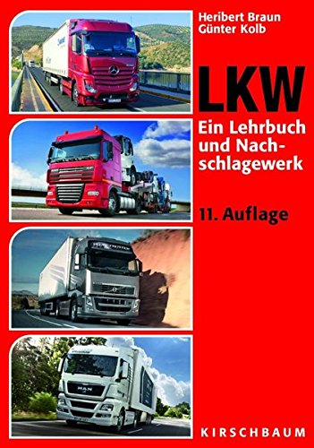 LKW - Ein Lehrbuch und Nachschlagewerk (Lkw-details)