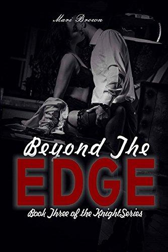 Beyond the Edge (the Knight Series Book 3) (English Edition) (Edge-zebra)