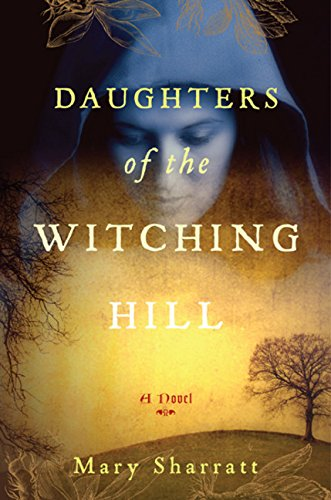 Daughters of the Witching Hill par Mary Sharratt