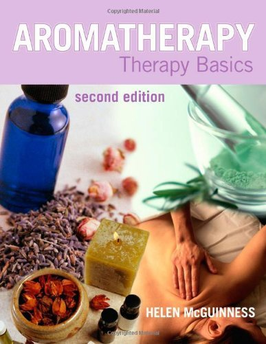 Aromatherapy: Therapy Basics Second Edition by Helen McGuinness (26-Sep-2003) Paperback