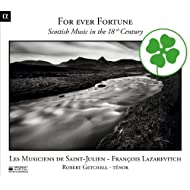 For Ever Fortune: Scottish Music in the 18th Century
