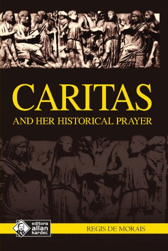 Caritas and Her Historical Prayer