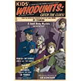 Kids' Whodunits: Catch the Clues! (Jonah Bixby Mysteries) by Hy Conrad (2007-09-01)