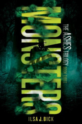 Monsters: The Ashes Trilogy by Ilsa J. Bick (2014-09-09)