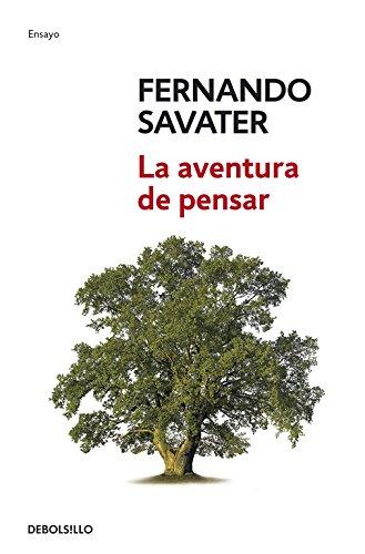 La aventura de pensar (ENSAYO-FILOSOFIA) por Fernando Savater