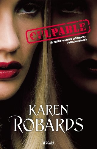 Culpable by Karen Robards (2009-07-06)