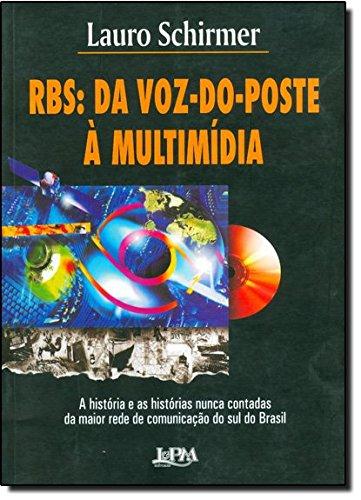 rbs-da-voz-do-poste-a-multimidia-em-portuguese-do-brasil