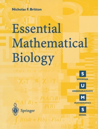 Essential Mathematical Biology (Springer Undergraduate Mathematics Series) by Nicholas F. Britton (2005-12-16)