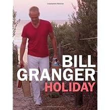 Holiday by Bill Granger (2007-10-15)