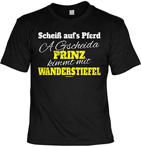 Freizeit/Wander/Kletter-Shirt/Sprüche-Shirt Thema Wandern: Scheiß auf´s Pferd A gscheida Prinz kimmt mit Wanderstiefel Schwarz
