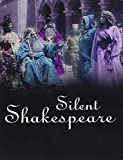 Silent Shakespeare [UK Import]