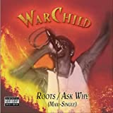 WarChild: Roots/Ask Why (Maxi-Single) (Audio CD)