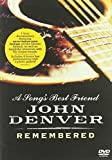 John Denver : A song's best friend - John Denver remembered